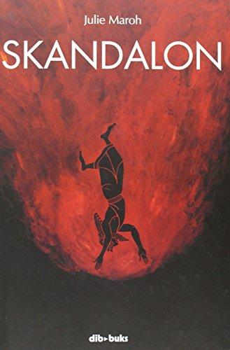 Skandalon (Emociónate) por Julie Maroh