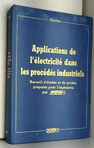 Applications de l'électricité dans les procédés industriels