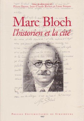 L'historien et la cité : Marc Bloch