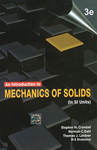 An Introduction to Mechanics of Solids (In SI Units)