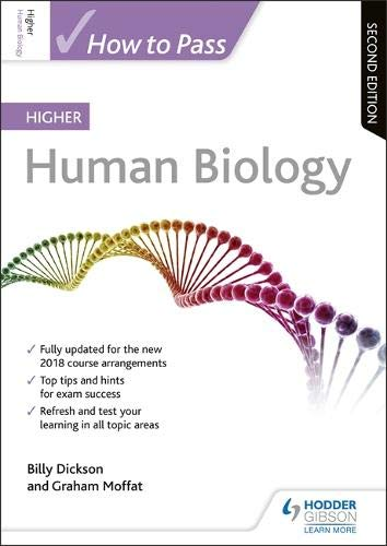 How to Pass Higher Human Biology: Second Edition (How To Pass - Higher Level)
