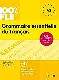 Grammaire essentielle du français. A1-A2. Per la Scuole media. Con CD Audio (100% FLE)