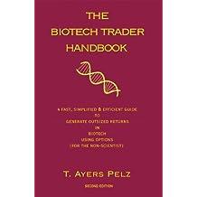 The Biotech Trader Handbook (English Edition)