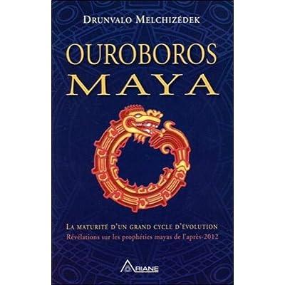 Ouroboros Maya - La maturité d'un grand cycle d'évolution