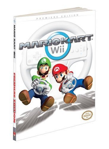 Preisvergleich Produktbild Mario Kart (Wii): Prima Official Game Guide (Prima Official Game Guides)