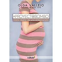 #ProyectoBombo.: Diario digital de una embarazada