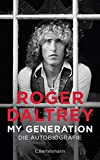 My Generation: Die Autobiografie