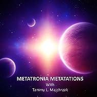 Metatronia Metatations
