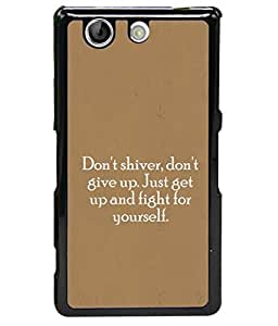 FUSON Designer Back Case Cover for Sony Xperia Z4 Compact :: Sony Xperia Z4 Mini (Yourself Motivational Inspirational Saying Quotes)