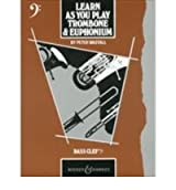 [ TROMBONE AND EUPHONIUM (BASS CLEF) TUTOR BOOKBY WASTALL, PETER](AUTHOR)PAPERBACK