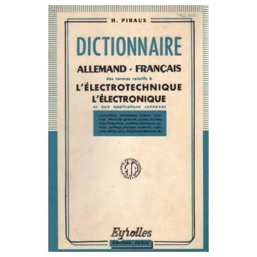 Dictionnaire allemand-français des termes relatifs à l'électrotechnique, l'électronique et aux applications connexes