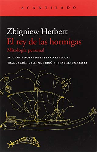 El rey de las hormigas (El Acantilado) por Zbigniew Herbert