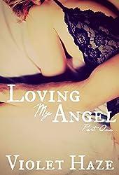 Loving My Angel: Part One
