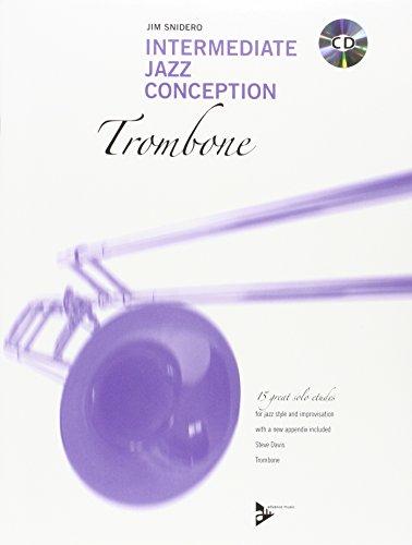 Intermediate Jazz Conception: 15 great solo etudes. Posaune. Lehrbuch mit CD