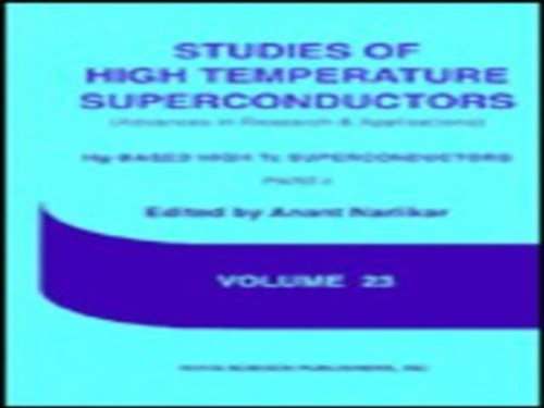 Studies of High Temperature Superconductors: Hg-based High Tc Superconductors Vol 23 (Advances in Research and Applications)