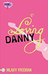 Loving Danny: CosmoGirl / Piccadilly Love Stories