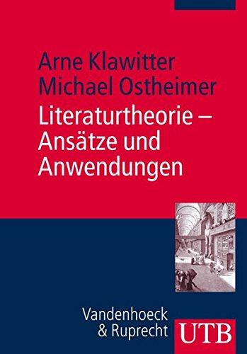 Literaturtheorie - Ansätze und Anwendungen (Utb, Band 3055)