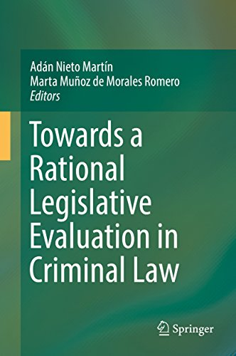 Towards a Rational Legislative Evaluation in Criminal Law (English Edition)