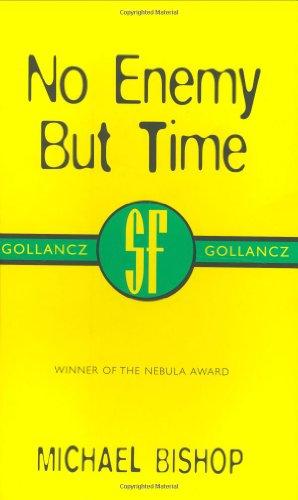 No Enemy But Time (Gollancz SF collector's edition) por Michael Bishop