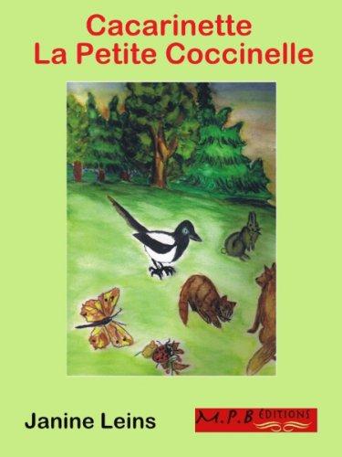 Cacarinette la petite Coccinelle (Histoires pour enfants t. 1)