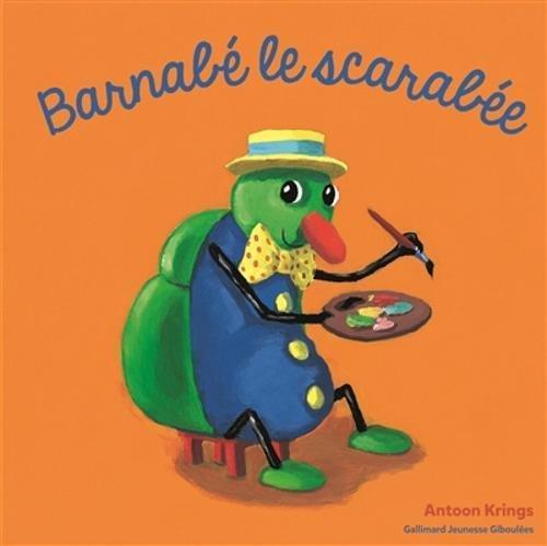 Barnabé le scarabée par Antoon Krings