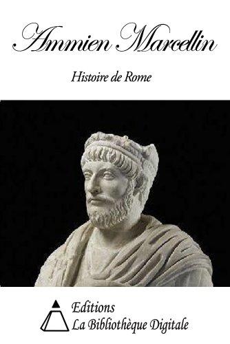 Livre gratuits Ammien Marcellin - Histoire de Rome pdf, epub ebook