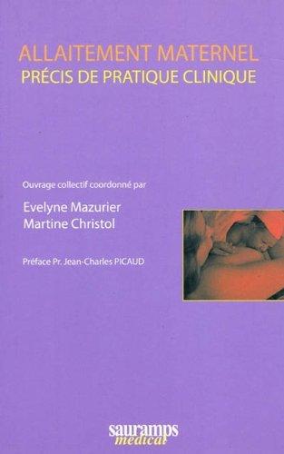 Allaitement maternel : Précis de pratique clinique par Evelyne Mazurier