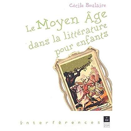Le Moyen Age dans la littérature pour enfants