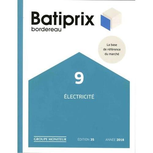 Batiprix bordereau : Volume 9, Electricité