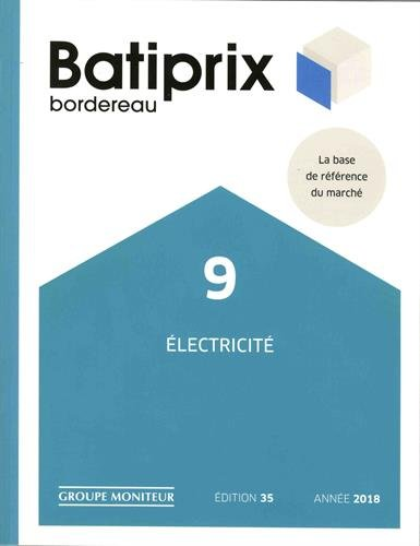 Batiprix bordereau : Volume 9, Electricité