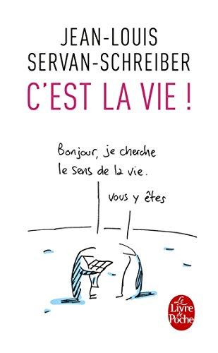 C'est la vie ! : Essais