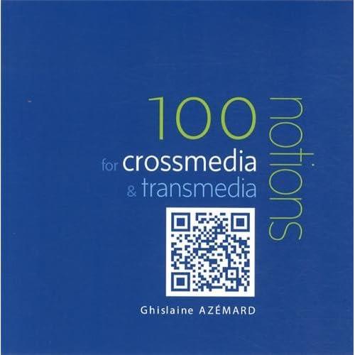 100 Notions for Crossmedia & Transmedia