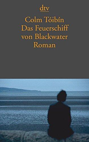 Das Feuerschiff von Blackwater: Roman