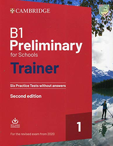 Preliminary for schools trainer. Six practice