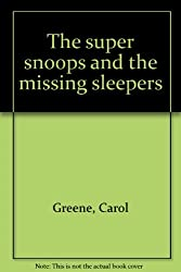 Title: The super snoops and the missing sleepers