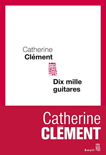 Dix Mille Guitares [Pdf/ePub] eBook