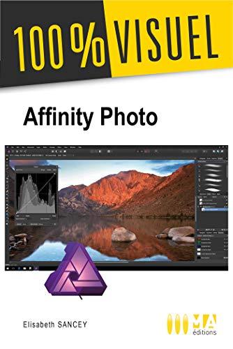 Affinity Photo: Retoucher vos photos et créer des montages rapidement par  Elisabeth Sancey