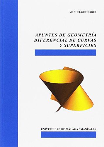 Apuntes de geometría diferencial de curvas y superficies (Manuales) por Manuel Gutiérrez López