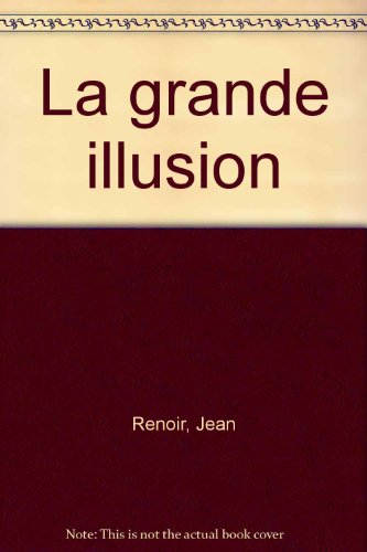Synopsis numéro 18 : La Grande Illusion de Jean Renoir