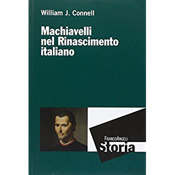 Machiavelli Nel Rinascimento Italiano