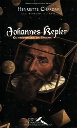 Johannes Kepler : Le Visionnaire de Prague