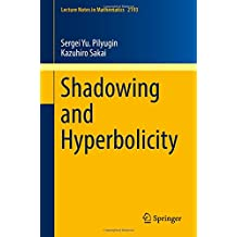 Shadowing and Hyperbolicity (Lecture Notes in Mathematics)