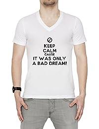 Keep Calm Cause It Was Only A Bad Dream Hombre Camiseta V-Cuello Blanco Manga Corta Todos Los Tamaños Men's T-Shirt V-Neck White All Sizes
