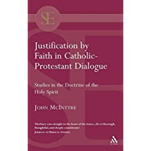 Justification by Faith in Catholic-Protestant Dialogue (Scholars' Editions in Theology)