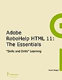 Adobe RoboHelp HTML 11: The Essentials (English Edition)