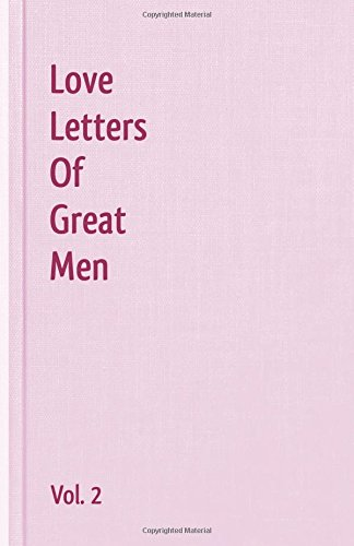 Love Letters Of Great Men - Vol. 2 por Lord Byron