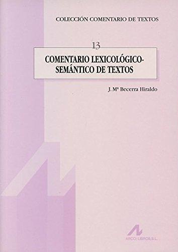 Comentario lexicológico-semántico de textos (Comentario de textos)