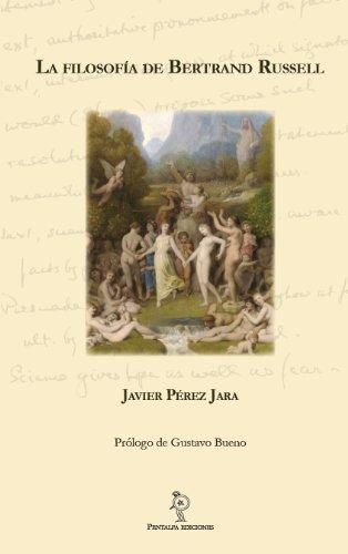 La filosofía de Bertrand Russell por Javier Pérez Jara