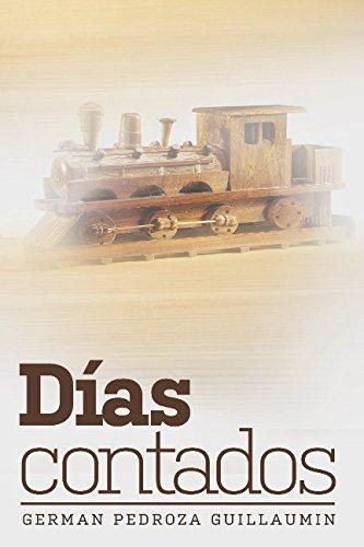 Descargar Libro Días contados de Germán Pedroza Guillaumin