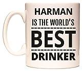 HARMAN IS THE WORLDS BEST DRINKER Becher von WeDoMugs